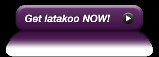 Get latakoo now